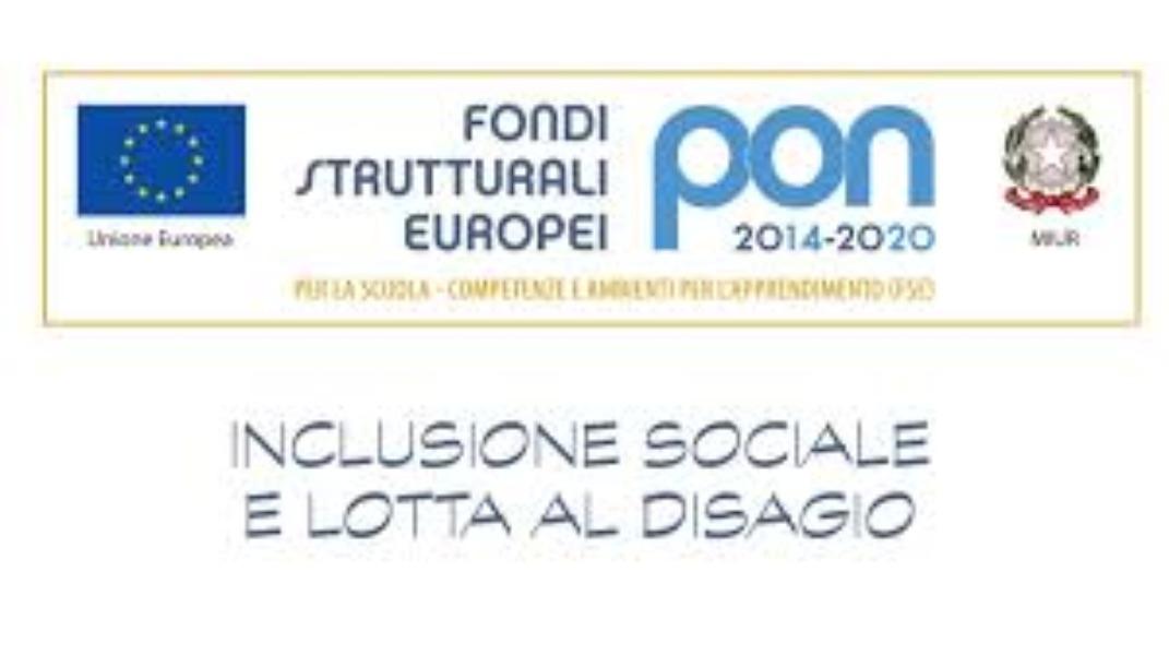 PON  FSE - INCLUSIONE SOCIALE E LOTTA AL DISAGIO - 2 EDIZIONE