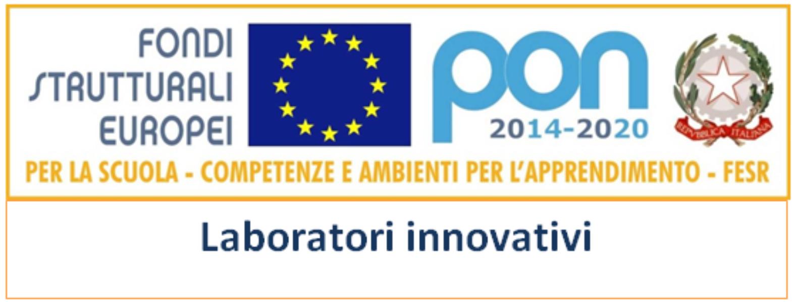 """PON Fesr Laboratori Innovativi Codice:  10.8.1.B1-FESRPON-CA-2018-28""""."""